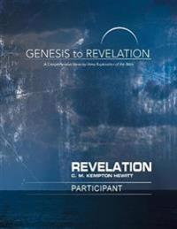 Genesis to Revelation: Revelation Participant Book [large Print]: A Comprehensive Verse-By-Verse Exploration of the Bible