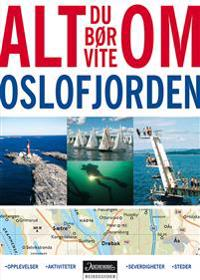 Alt du bør vite om Oslofjorden