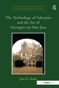 The Technology of Salvation and the Art of Geertgen Tot Sint Jans