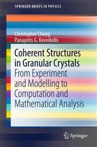 Coherent Structures in Granular Crystals
