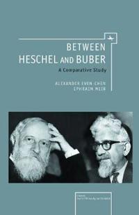 Between Heschel and Buber