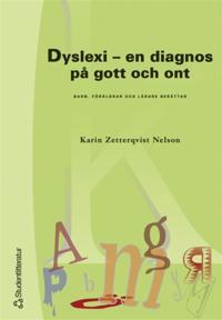 Dyslexi - en diagnos på gott och ont