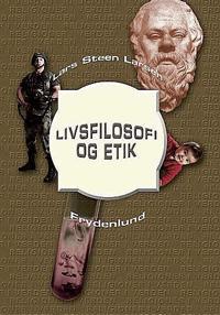 Livsfilosofi og etik