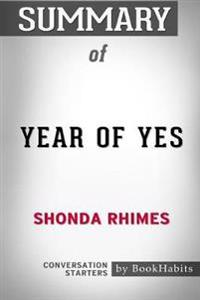 Summary of Year of Yes by Shonda Rhimes: Conversation Starters