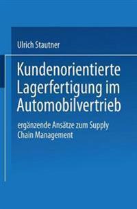 Kundenorientierte Lagerfertigung Im Automobilvertrieb