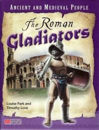 Ancient and Medieval People the Roman Gladiators Macmillan Library