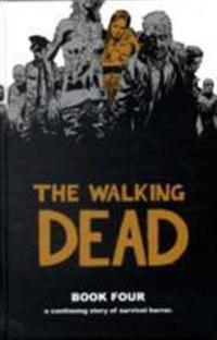 The Walking Dead Book 4