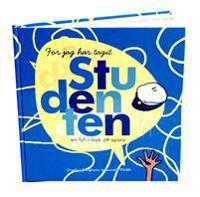 För jag har tagit studenten : en fyll-i-bok att spara