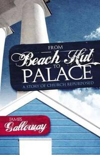 From Beach Hut to Palace: A Story of Church Repurposed