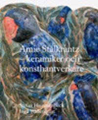 Amie Stålkrantz : keramiker och konsthantverkare