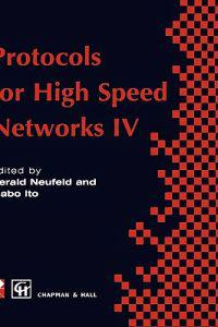 Protocols for High Speed Networks IV