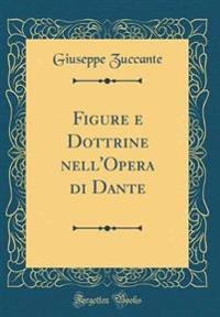 Figure E Dottrine Nell'opera Di Dante (Classic Reprint)
