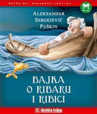 Bajka o ribaru i ribici (kroatiska)