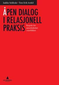 Åpen dialog i relasjonell praksis