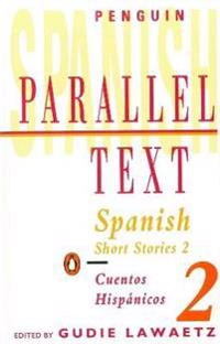 Spanish Short Stories/Cuentos Hispanicos