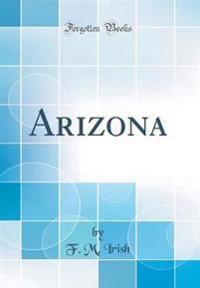 Arizona (Classic Reprint)