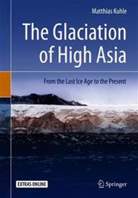 The Glaciation of High Asia + Ereference