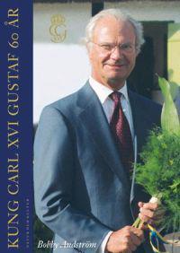 Kung Carl XVI Gustaf 60 år