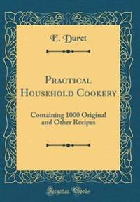 Practical Household Cookery
