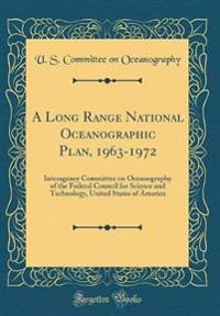 A Long Range National Oceanographic Plan, 1963-1972