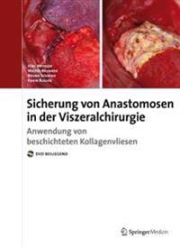 Anastomosensicherung in Der Visceralchirurgie