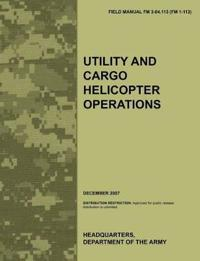 Utility and Cargo Helicopter Operations