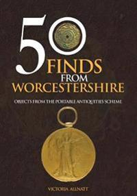 50 Finds from Worcestershire