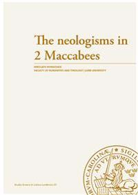 The neologisms in 2 Maccabees