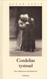 Cordelias tystnad: om reflektionens kunskapsteori