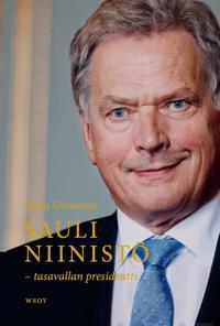Sauli Niinistö - tasavallan presidentti