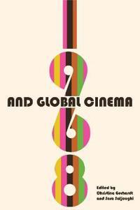 1968 and Global Cinema
