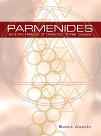 Parmenides and the History of Dialectic