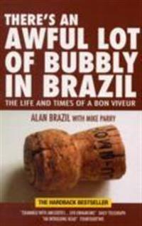 There's an Awful Lot of Bubbly in Brazil
