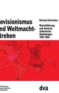 Revisionismus Und Weltmachtstreben