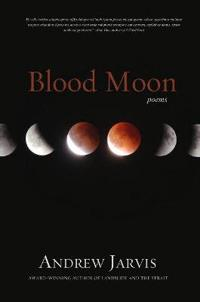 Blood Moon: Poems