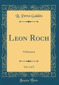 Leon Roch, Vol. 2 of 2
