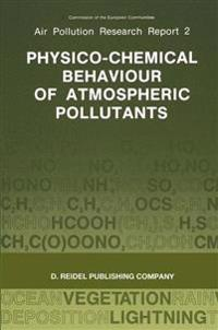 Physico-chemical Behaviour of Atmospheric Pollutants