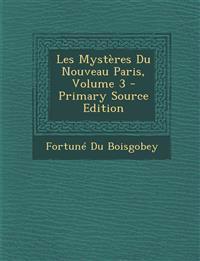 Les Mystères Du Nouveau Paris, Volume 3