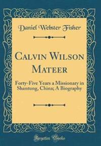 Calvin Wilson Mateer