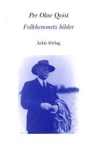 Folkhemmets bilder : mentalitet, modernitet och motstånd i 30-talets svensk