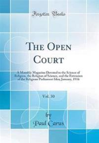The Open Court, Vol. 30