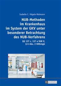 Nub-methoden Im Krankenhaus Im System Der Gkv Unter Besonderer Betrachtung Des Nub-verfahrens