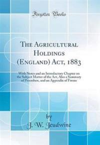 The Agricultural Holdings (England) Act, 1883