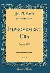 Improvement Era, Vol. 1