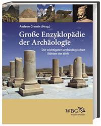 Große Enzyklopädie der Archäologie