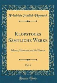 Klopstocks Sämtliche Werke, Vol. 9