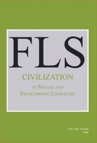 Civilization in French and Francophone Literature;ed by Buford Norman