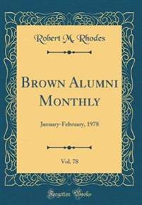Brown Alumni Monthly, Vol. 78
