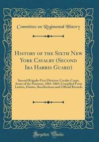 History of the Sixth New York Cavalry (Second Ira Harris Guard)