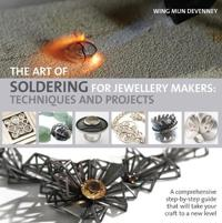 Art of Soldering for Jewellery Makers